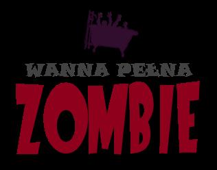 Wanna Pełna Zombie